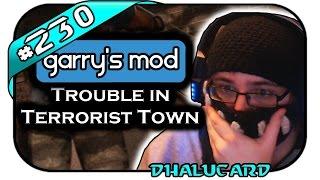 TROUBLE IN TERRORIST TOWN #230 - WAS SOLLTE DER MIST DENN - Let