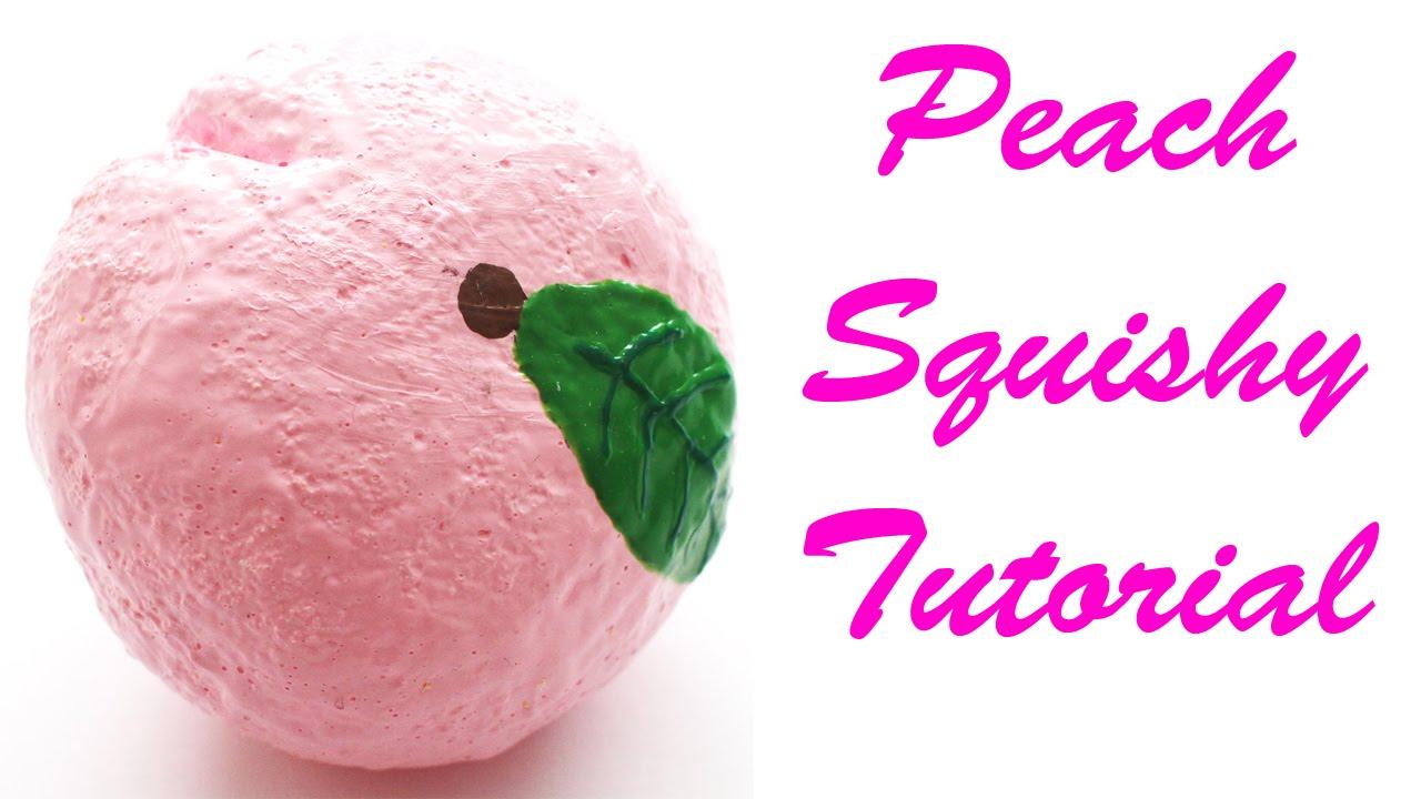 Peach Squishy ibloom Homemade Tutorial - YouTube