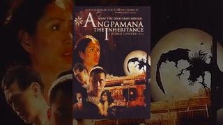 Ang Pamana: The Inheritance