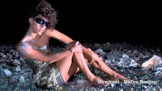 Repeat youtube video Katya Berger - Overcast