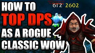 How To TOP DPS On a Rogue In Classic WoW!!