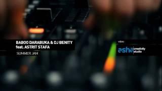 Gambar cover Baboo Darabuka & Dj Benity feat. Astrit Stafa - Summer Jam (Official Video)