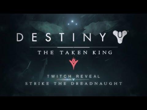 The Taken King Reveal Teaser - Strike the Dreadnaught