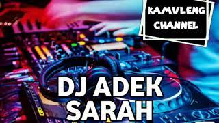 DJ ADEK SARAH PALING GENIT