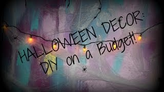 Halloween Decor: Diy On A Budget!