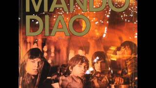Mando Diao -  All My Senses HQ
