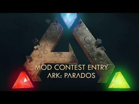 Mod Contest Finalist: ARK Parados