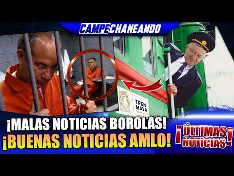 ¡ÚLTIMAS NOTICIAS! VAN MALAS PARA CALDERÓN Y BUENAS PARA AMLO - CAMPECHANEANDO