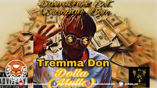 Tremma Don - Dolla (Mulla) July 2019