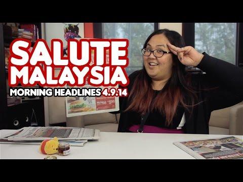 Salute Malaysia [Morning Headlines]