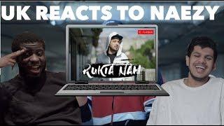 Naezy - Rukta Nah REACTION | UK Artists React To INDIAN RAP!!!