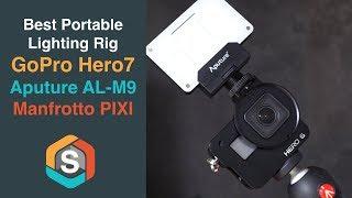 Best Portable Lighting Rig for the GoPro Hero 7 - Aputure AL-M9