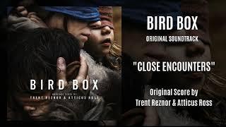 Bird Box Original Soundtrack - Close Encounters