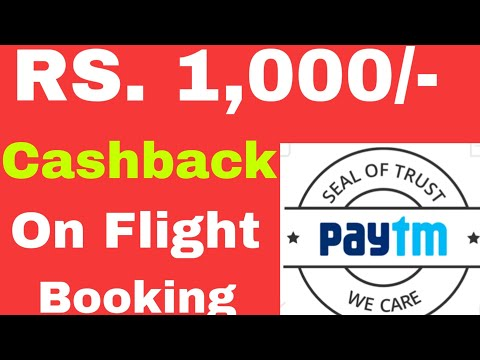 Book your Flight ticket on Paytm and get Rs.1,000 cashback instantly.