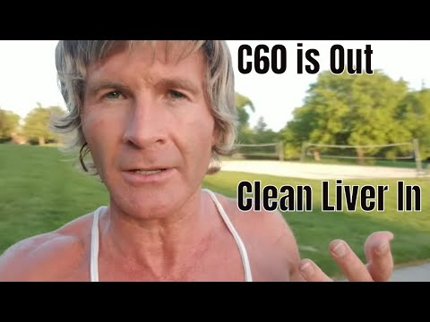 Why C60 is Toxic and a Clean Liver is Bliss | Clif High
