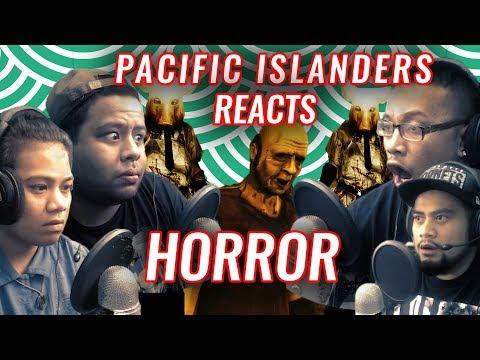 Pacific Islanders React to Horror