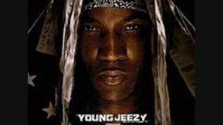Young Jeezy Welcome Back dirty with lyrics