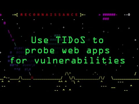 How To: Probe Websites for Vulnerabilities More Easily with the TIDoS Framework