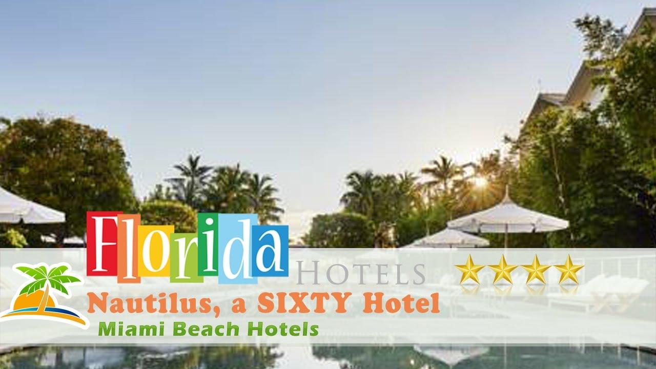 Nautilus A Sixty Hotel 4 Stars Miami Beach Hotels Florida
