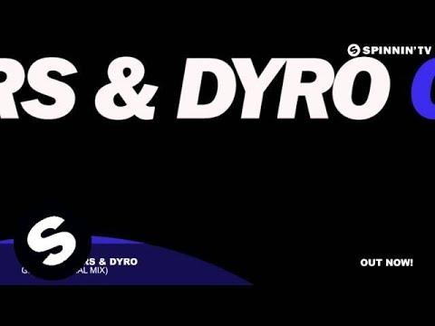 Bassjackers & Dyro  Grid Original Mix