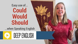 Could vs Would vs Should   What's the Difference?   Communicative English Grammar Lesson