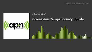 Coronavirus Yavapai County Update