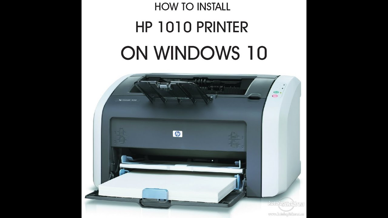 How to install HP 1010 Printer on Windows 10 OS - YouTube