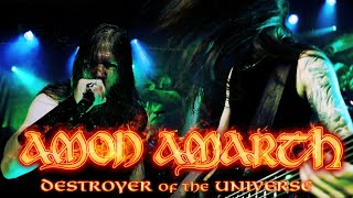 Watch Amon Amarth Destroyer Of The Universe video