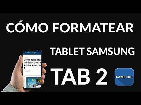 ¿Cómo Formatear o Reiniciar de Fábrica una Tablet Samsung Tab 2?