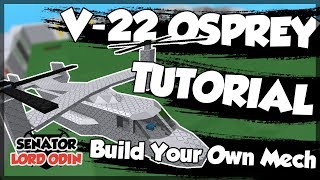 ROBLOX Build Your Own Mech : V-22 Osprey Tutorial