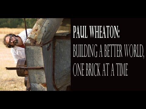 Paul Wheaton - Building a Better World One Permaculture Brick at a Time