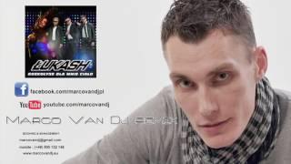 Łukash - Rozkołysz dla mnie ciało (Marco Van DJ remix)