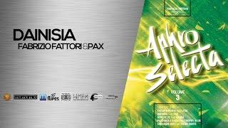 DAINISIA - Fabrizio Fattori Feat PAX - APHRO SELECTA Vol.3 - Afro Music