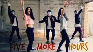 FIVE MORE HOURS - Deorro, Chris Brown | Dance Cover