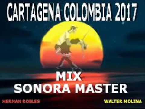 MIX SONORA MASTER 2017 - CARTAGENA COLOMBIA 2017
