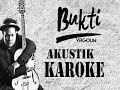Virgoun - Bukti [akustik karaoke]