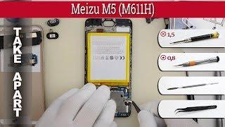 How to disassemble 📱 Meizu M5 (M611H) Take apart Tutorial