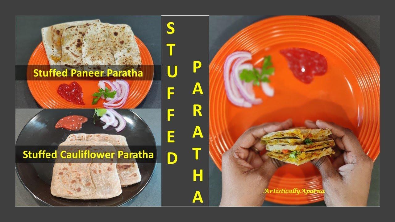 Stuffed Paratha Recipes | How to make stuffed parathas in Tamil | Paneer / Cauliflower Parathas |