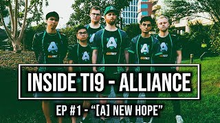 Inside #TI9 - Ep.1: Alliance - [A] NEW HOPE