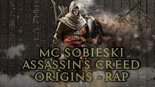 MC Sobieski ft Patryk S. Covers - Assassin's Creed: Origins Rap  prod Paradox