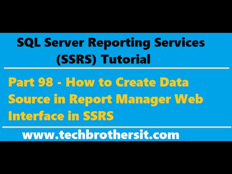 SSRS Tutorial Part 98-How to Create Data Source in Report Manager Web  Interface in SSRS