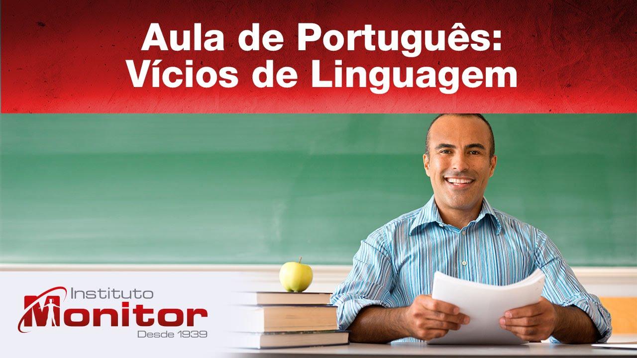 Aula de Português: Vícios de Linguagem - Instituto Monitor
