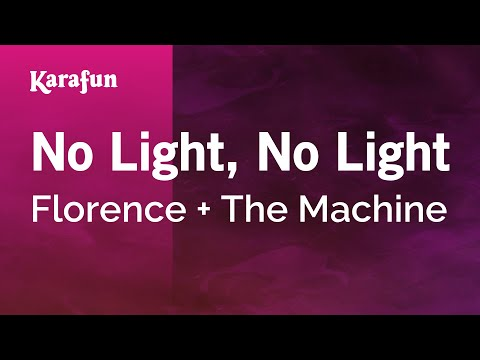 Karaoke No Light, No Light - Florence + The Machine *