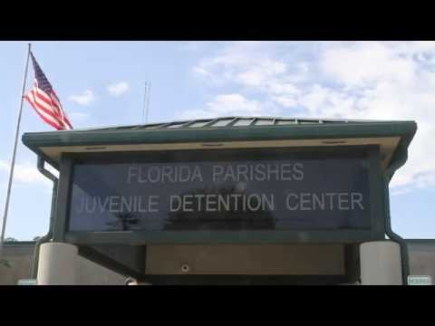 Florida Parishes Juvenile Detention Center