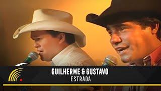 Guilherme & Gustavo - Estrada - Marco Brasil 10 Anos