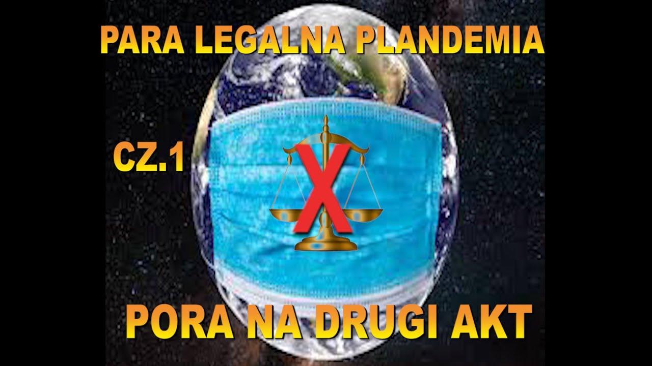 PARA LEGALNA PLANDEMIA.cz.1/3  Pora na drugi akt..Urszula Tomicka