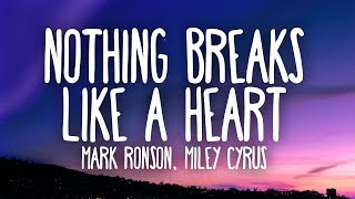Gambar cover Mark Ronson, Miley Cyrus - Nothing Breaks Like a Heart (Lyrics)