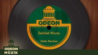 Hafız Burhan - İstiklal Marşı (Taş Plak Arşivi)