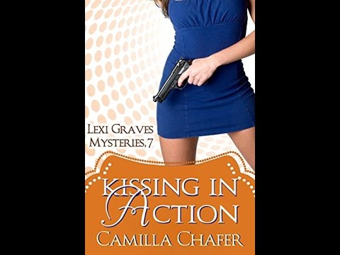 ['PDF'] Kissing In Action (Lexi Graves Mysteries Book 7)