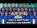 COSA CI ASPETTIAMO DALL'ITALIA A EURO 2020?